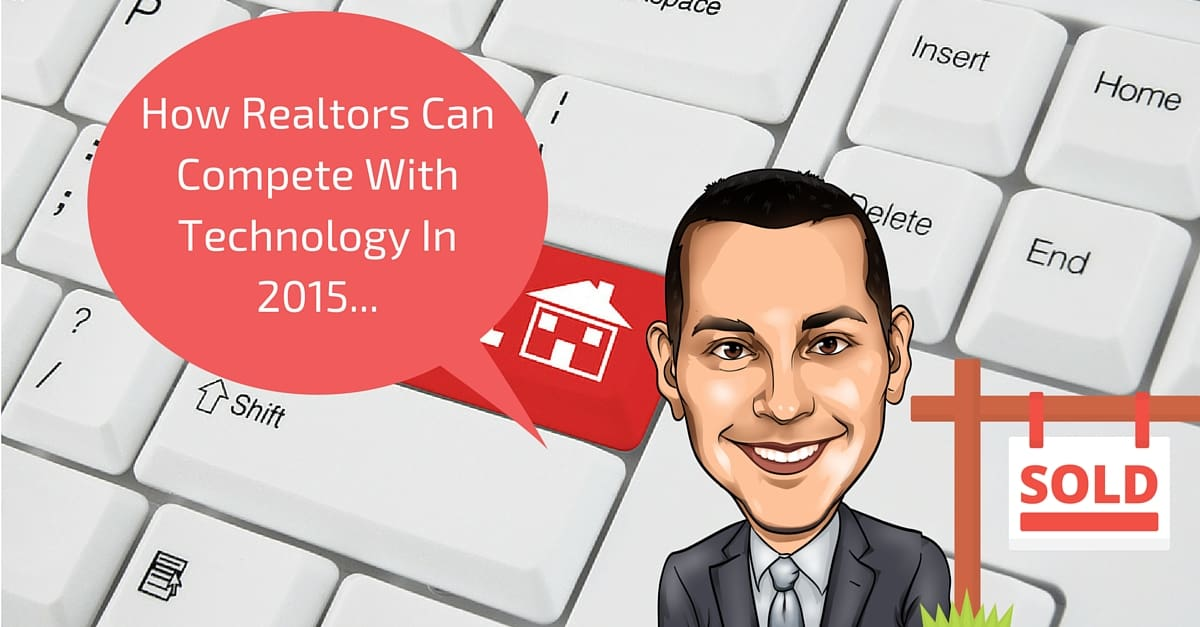 How Realtors Can Compete With Technology In 2015