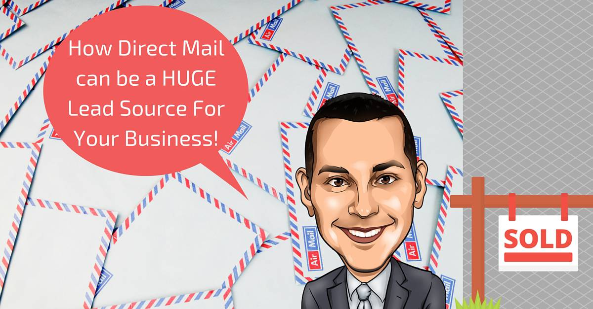 How To Use Direct Mail For Real Estate Lead Generation!