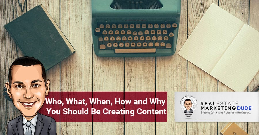 Episode 4: Who, What, When, How and Why You Should Be Creating Content