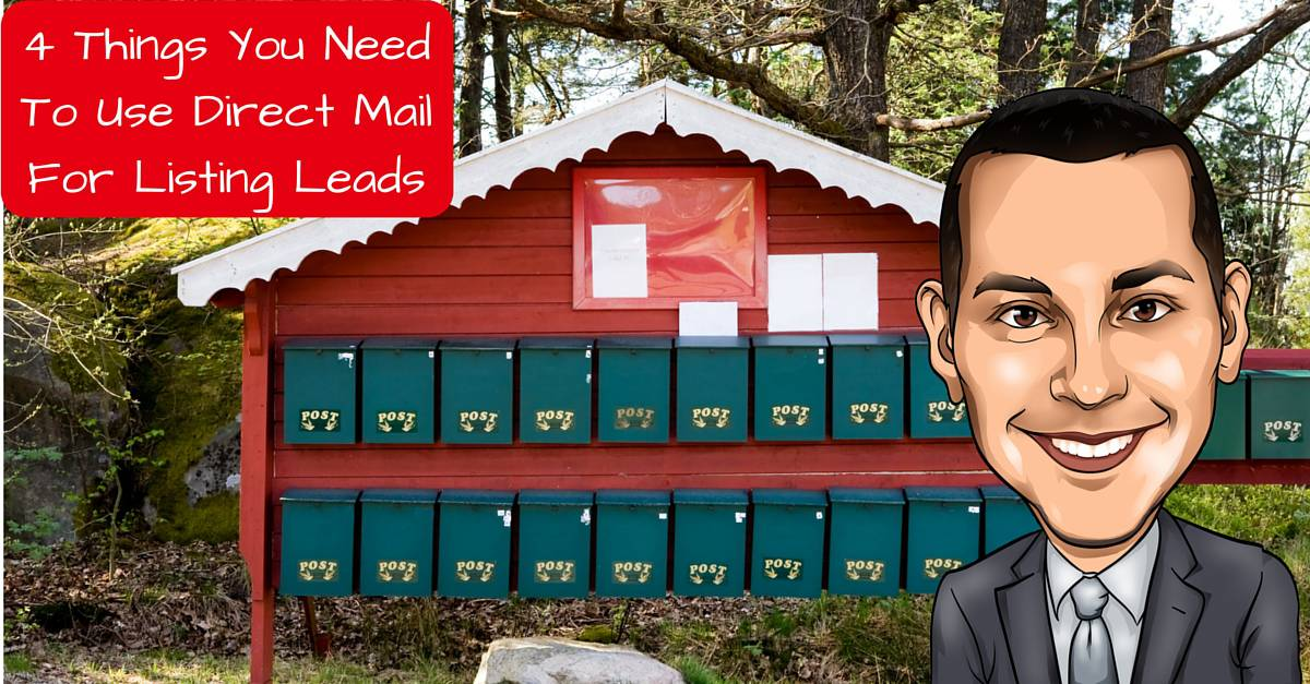 4 Things Needed To Use Direct Mail For Listing Leads