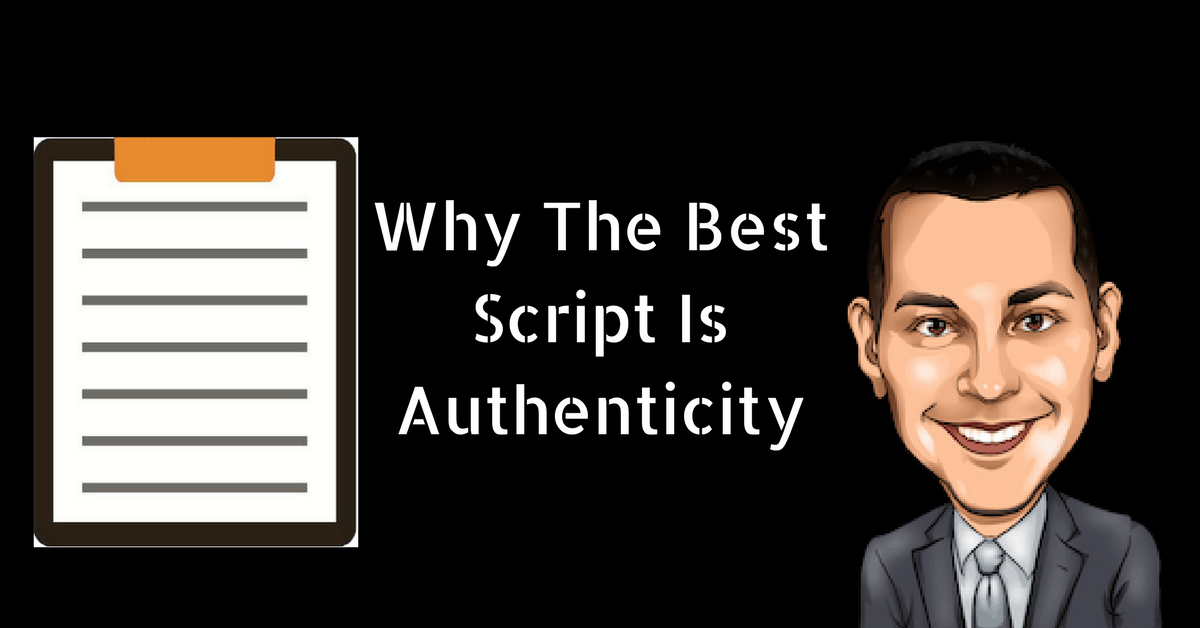 Why The Best Script Is Authenticity