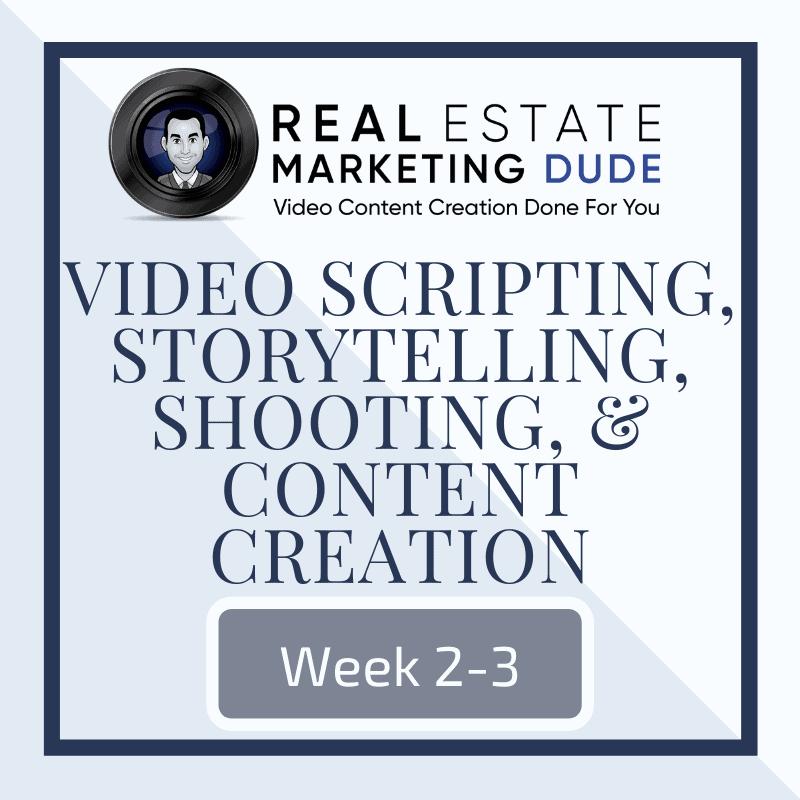 Week 2-3: Scripting, Shooting, & Story Telling