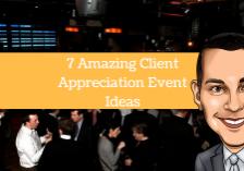 7 Amazing Client Apprecition Event Ideas