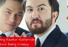 Attracting Realtor Referrals Without Being Creepy
