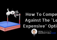 How To Compete Against The Less Expensive Options