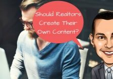 Should Realtors Create Their Own Content-