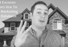 The 3 Excuses Realtors DOn't Market Their Database (1)