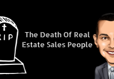 The Death Of Real Estate Sales People